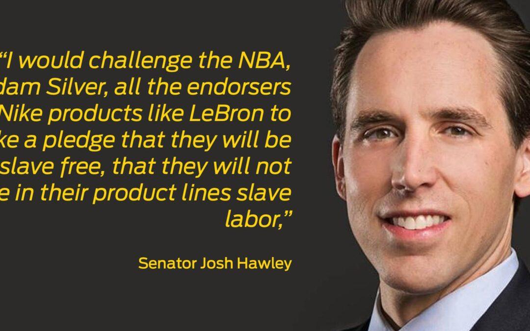 Senator Hawley accuses LeBron, Nike, NBA of profiting off slave labor in China